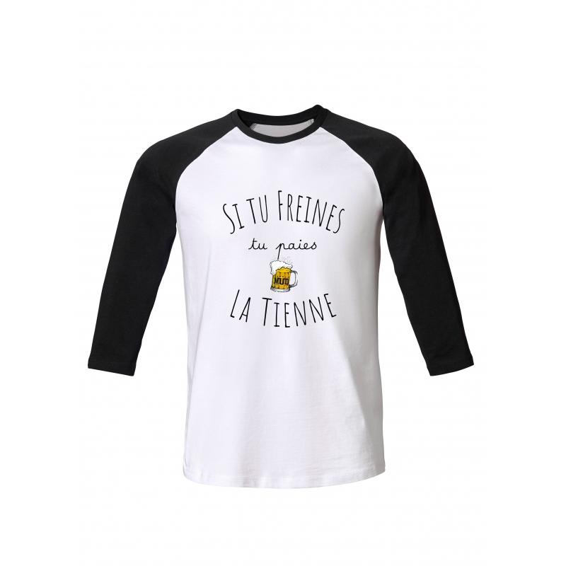 Tshirt ML Si Tu Freines