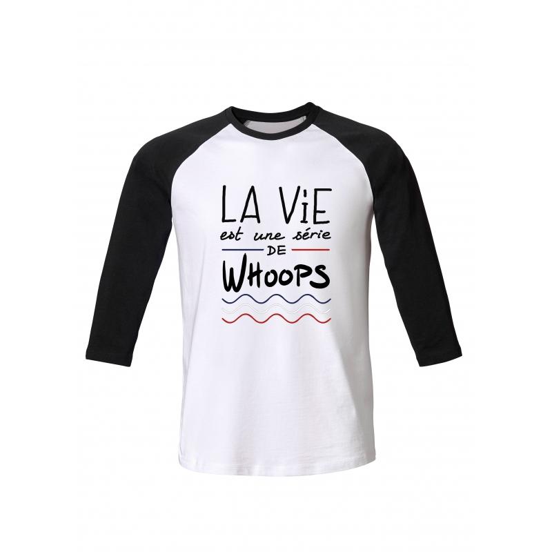 Tshirt ML La Vie Whoops