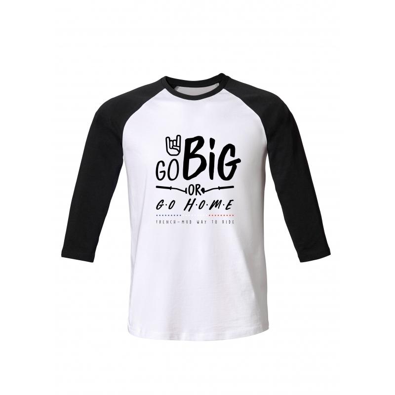 Tshirt ML Go Big