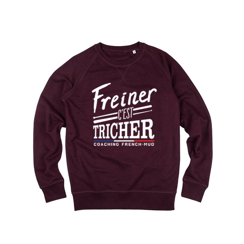 Sweat Freiner c'est Tricher