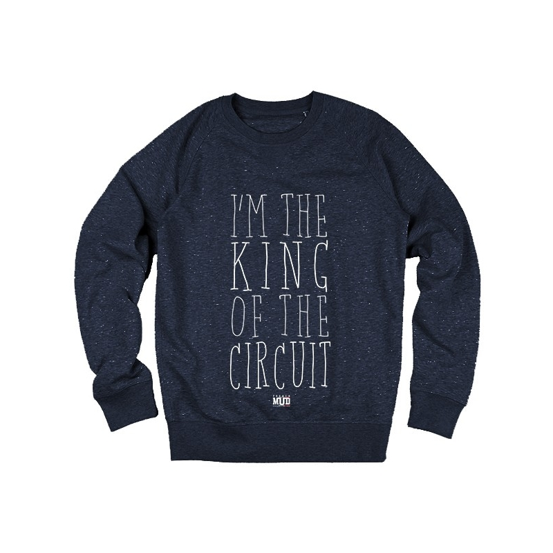 Sweat I'm the King of the Circuit