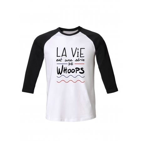 Tshirt ML La Vie Whoops
