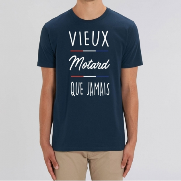 "TSHIRT ""VIEUX MOTARD QUE JAMAIS"" Homme"
