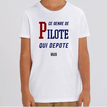 TSHIRT Enfant CE GENRE DE PILOTE QUI DEPOTE