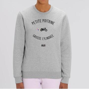 "SWEAT ""PETITE POITRINE GROSSE CYLINDREE"" Femme"
