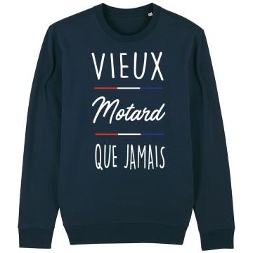 "SWEAT ""VIEUX MOTARD QUE JAMAIS"" Homme"
