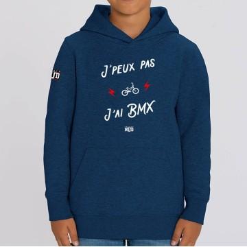 """HOODIE """"JE PEUX PAS J'AI BMX"""" Enfant"""
