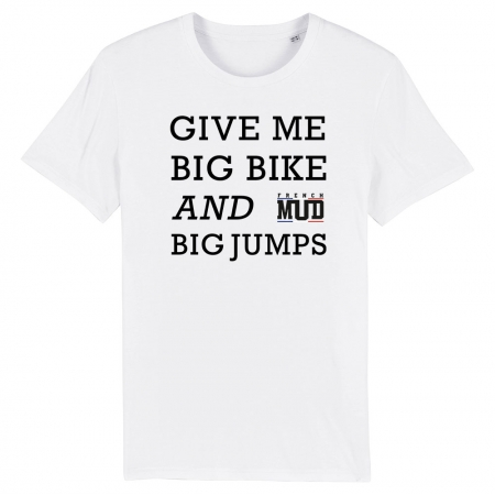 TSHIRT Enfant GIVE ME BIG BIKE AND BIG JUMPS
