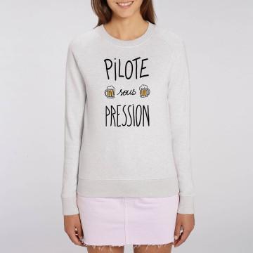 "Sweat Femme Bio ""Pilote sous pression"""