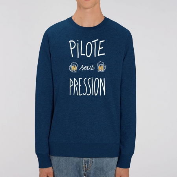 "Sweat Homme Bio ""Pilote sous pression"""
