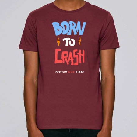 "Tshirt Homme Bio ""Born to Crash"""
