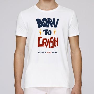 """Tshirt Homme Bio """"Born to Crash"""""""