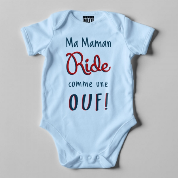 """BODY """"MA MAMAN RIDE COMME UNE OUF"""" Bebe BIO"""
