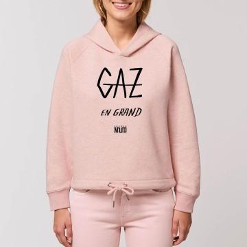 """HOODIE """"GAZ EN GRAND"""" Femme BIO"""