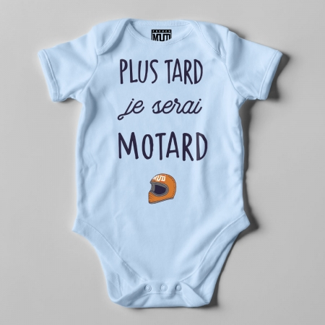 "Body Bio ""Plus Tard je serai Motard"""