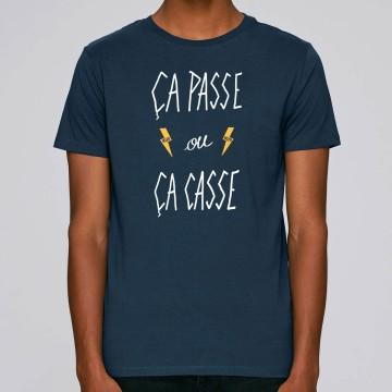 "TSHIRT ""CA PASSE OU CA CASSE"" Homme BIO"