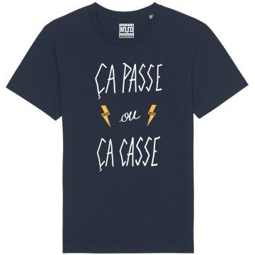 "Tshirt Homme Bio ""Ca passe ou ca casse"""
