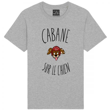 """Tshirt Homme Bio """"Cabanne sur le chien"""""""