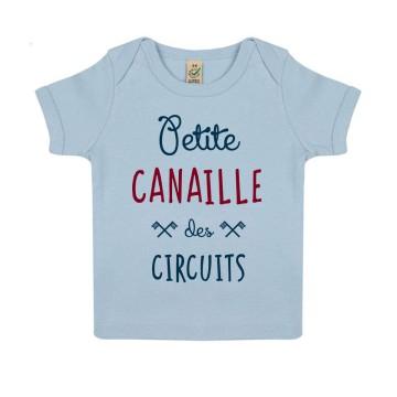 "TSHIRT ""PETITE CANAILLE DES CIRCUITS"" Bebe BIO"