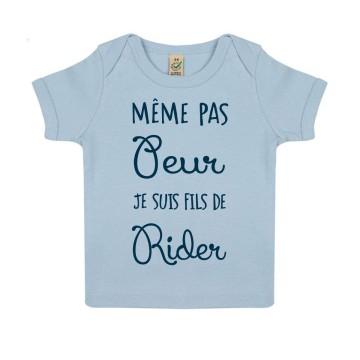 "Tshirt Bebe Bio ""Meme pas peur je suis fils de rider"""