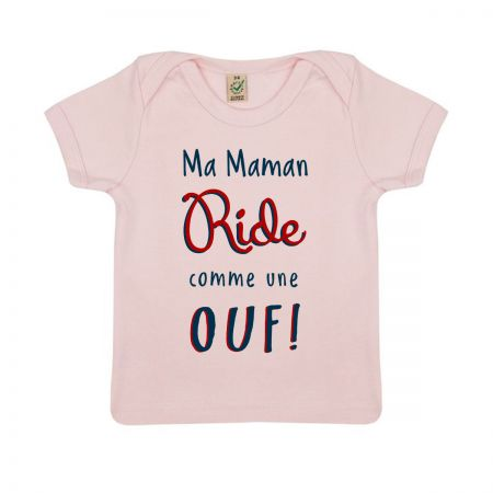 "Tshirt Bio ""Ma Maman Ride comme une Ouf"""
