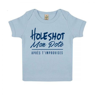 "Tshirt Bebe Bio ""Holeshot mon pote"""