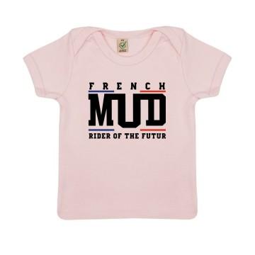 "Tshirt Bebe Bio ""French Mud Officiel"""