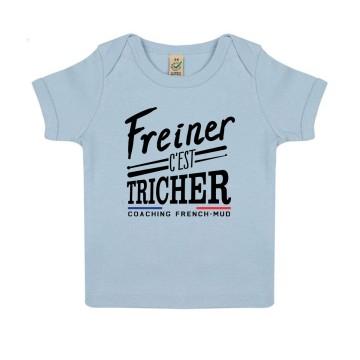 """Tshirt Bebe Bio """"Freiner c'est tricher"""""""