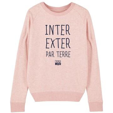 "Sweat ""Inter Exter Par Terre"" Femme"