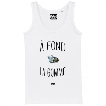 """DEBARDEUR """"A FOND LA GOMME"""" Femme"""