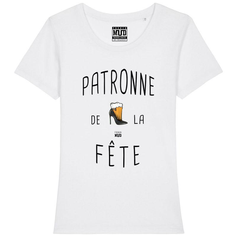 """Tshirt Femme """"Patronne de la Fête"""""""