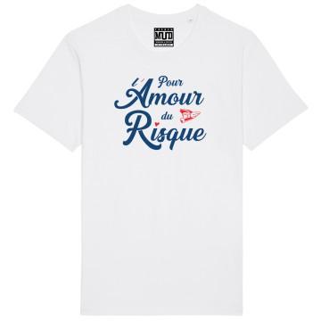 """TSHIRT """"POUR L'AMOUR DU RISQUE"""" Homme"""