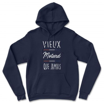 "HOODIE ""VIEUX MOTARD QUE JAMAIS"" Homme"