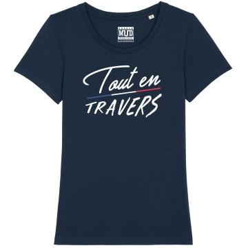 """TSHIRT """"TOUT EN TRAVERS"""" Femme"""
