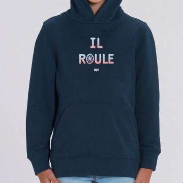 "HOODIE ""IL ROULE"" Enfant"