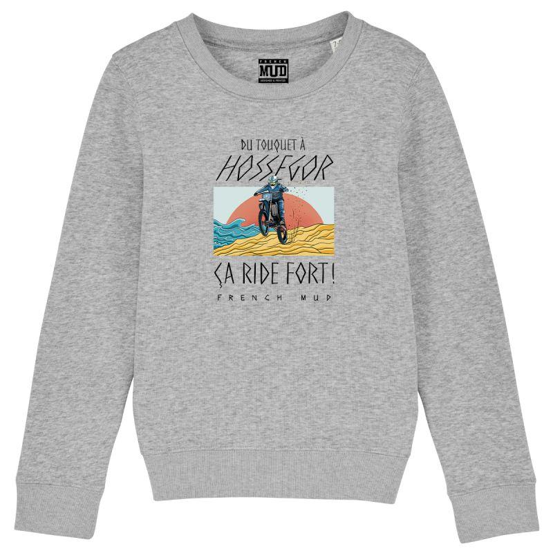 "SWEAT ""TOUQUET HOSSEGOR ÇA RIDE FORT"" Enfant"