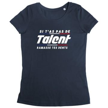 Tshirt Femme Talent