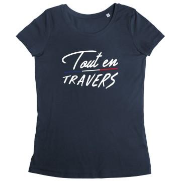 Tshirt Femme Tout en Travers