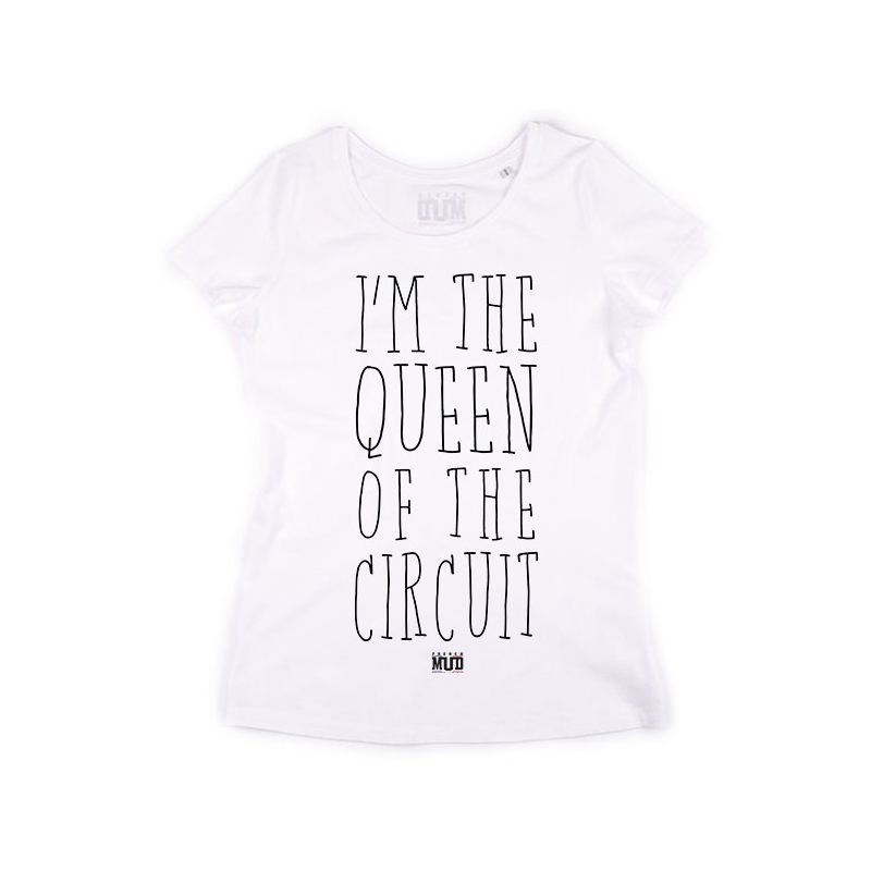 Tshirt Queen of the Circuit