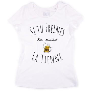 Tshirt Si tu Freines