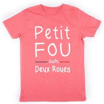 Tshirt Petit Fou sur 2 Roues