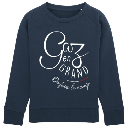 Sweat Enfant Gaz en Grand