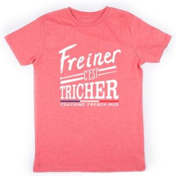 Tshirt Freiner c'est Tricher Enfant