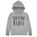 Hoodie Court Shut Up and Ride