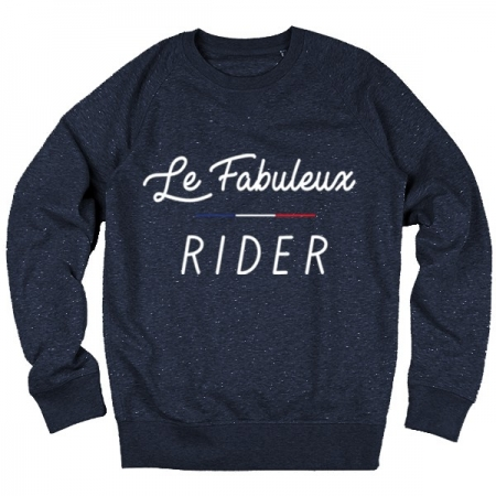 Sweat Le Fabuleux Rider