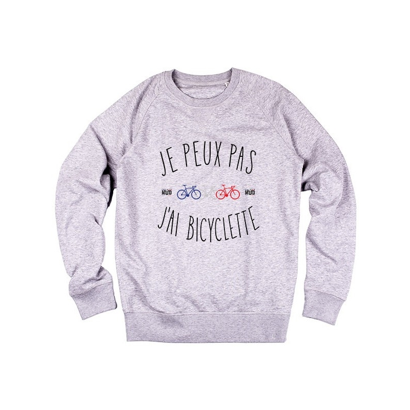 Sweat Je peux pas j'ai Bicyclette