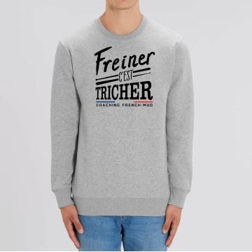 """SWEAT """"FREINER C'EST TRICHER"""" Homme"""