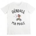 Tshirt Deroule Ma Poule