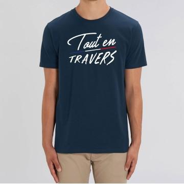 """TSHIRT """"TOUT EN TRAVERS"""" Homme"""