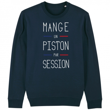 SWEAT Unisexe MANGE UN PISTON PAR SESSION
